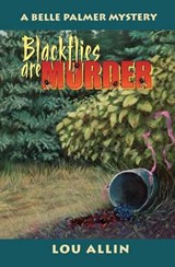 Blackflies Are Murder | Lou Allin |
