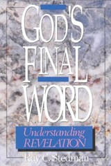God's Final Word - Revelation | Ray C. Stedman |
