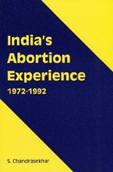 India's Abortion Experience | S. Chandrasekhar |