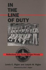 In the Line of Duty | Rigler, Lewis C. ; Rigler, Judyth Wagner |