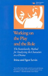 Working on the Play and the Role | Irina Levin; Igor Levin |