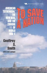 To Save a Nation | Geoffrey S. Smith |