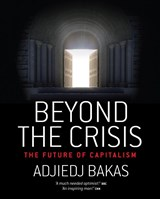 Beyond the Crisis | Adjiedj Bakas |