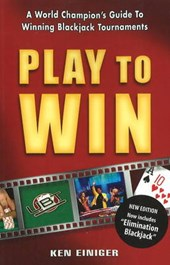 Play to Win | Ken Einiger |