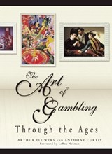The Art of Gambling | Arthur Flowers |
