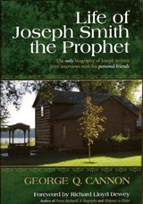 Life of Joseph Smith the Prophet | George Q. Cannon |