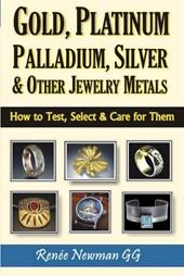 Gold, Platinum, Palladium, Silver & Other Jewelry Metals