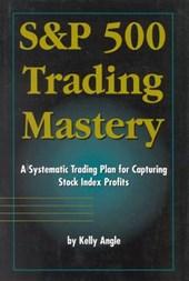 S&p 500 Trading Mastery