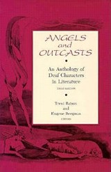 Angels and Outcasts - An Anthology of Deaf Characters in Literature | BATSON,  Trent |
