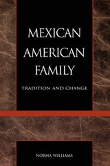 The Mexican American Family | Norma Williams |