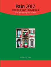 Pain 2012 Refresher Courses: 14th World Congress on Pain