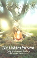 The Golden Present | Swami Satchidananda |