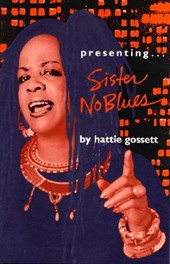 Presenting...Sister Noblues