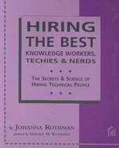 Hiring The Best Knowledge Workers, Techies & Nerds