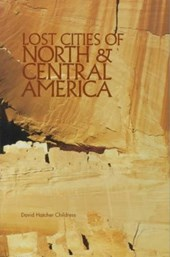 Lost Cities of North & Central America