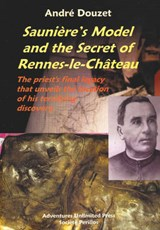 Sauniere model and the secret of Remes-le-Chateau | A. Douzet |