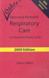 Oakes' Neonatal/Pediatric Respiratory Care | Dana F. Oakes |