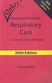 Oakes' Neonatal/Pediatric Respiratory Care