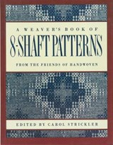 A Weaver's Book of 8-Shaft Patterns |  |