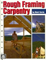 Rough Framing Carpentry | Mark Currie |