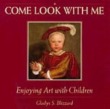 Enjoying Art with Children | Gladys S. Blizzard |