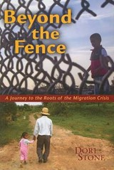 Beyond the Fence | Dori Stone |