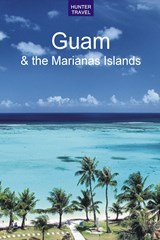 Guam & the Marianas Islands | Thomas Booth |