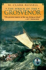 The Wreck of the Grosvenor | W. Clark Russell |