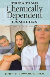 Treating Chemically Dependent Families | John T. Edwards |