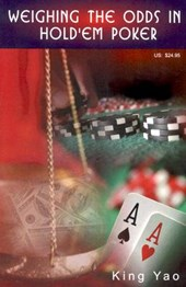 Weighing the Odds in Hold'em Poker | King Yao |
