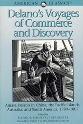 Delano`s Voyages of Commerce and Discovery
