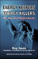Energy Keepers Energy Killers | Roy Innis |
