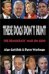 These Dogs Don't Hunt | Alan Gottlieb |