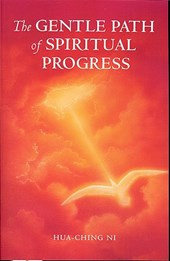 The Gentle Path of Spiritual Progress