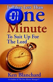 It Takes Less Than One Minute to Suit Up for the Lord | Ken Blanchard |