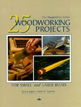 25 Woodworking Projects for Small and Large Boats | auteur onbekend |