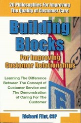Building Blocks for Improving Customer Relationships | Richard Flint |