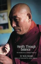 Health Through Balance | Yeshi Dhonden |