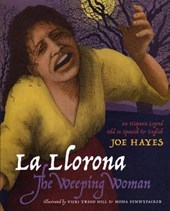 La Llorona/The Weeping Woman