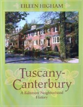 Tuscany Canterbury - A Baltimore Neighborhood History