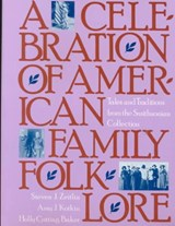 A Celebration of American Family Folklore | Holly C. Baker |