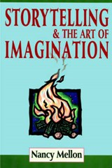 Storytelling & the Art of Imagination | Nancy Mellon |