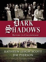 Dark Shadows | Scott, Kathryn Leigh ; Pierson, Jim |