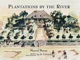 Plantations by the River | Marcel Boyer |