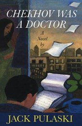 Chekhov Was a Doctor