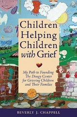 Children Helping Children with Grief | Beverly Chappell |
