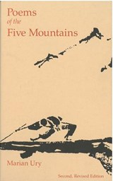 Poems of the Five Mountains | Marian Ury |