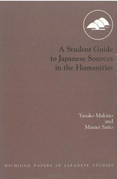 A Student Guide to Japanese Sources in the Humanities