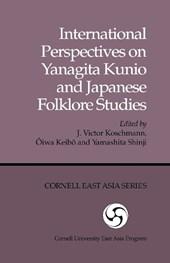 International Perspectives on Yanagita Kunio and Japanese Folklore Studies