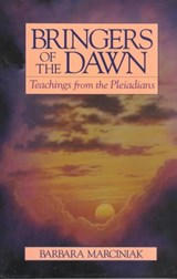 Bringers of the Dawn | Barbara Marciniak |